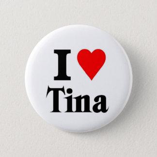 Love Tina 6 Cm Round Badge