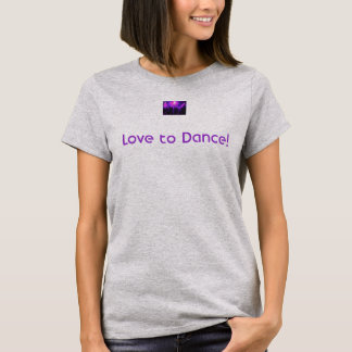 Love to Dance soft t-shirt w/Dance Party logo