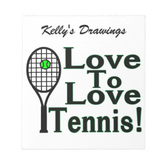 Love To Love Tennis Notepad