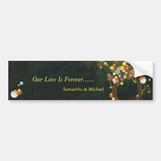 Love Trees: Our Love is Forever Bumper Sticker