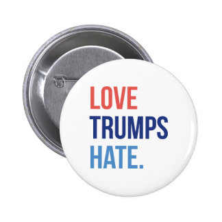 Love Trumps Hate 6 Cm Round Badge