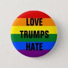 Love Trumps Hate - button