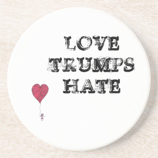 Love Trumps Hate - coaster