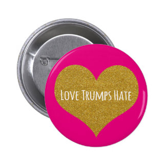 Love Trumps Hate Gold Glitter Heart Button