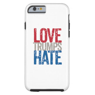 Love Trumps Hate iphone 6/6s Tough iPhone 6 Case