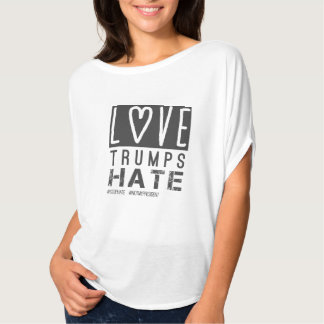 Love Trumps Hate, not my president T-Shirt