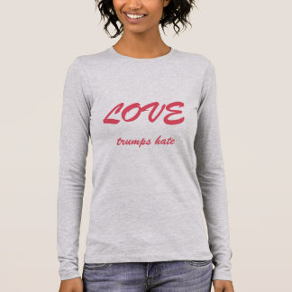 LOVE trumps hate shirt in pink text
