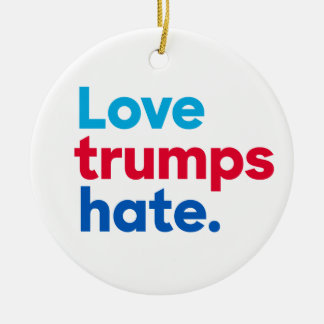 """""""Love trumps hate"""" single-sided Christmas Ornament"""