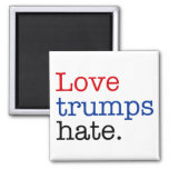 Love Trumps Hate Square Magnet