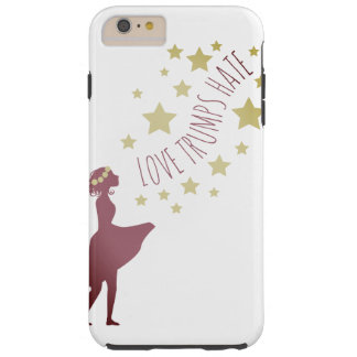 Love Trumps Hate Stars Cell Phone Case