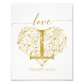 Love Trumps Hate WalArt - Floral Heart & Inverse T Photograph
