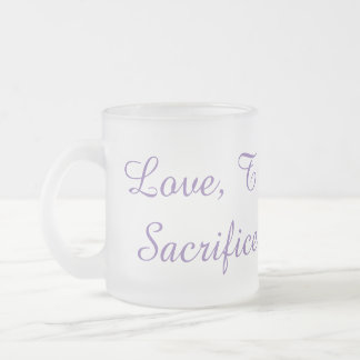 Love, Trust, Service, Sacrifice, Discipline Mug