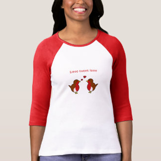 Love tweet love robins T-Shirt