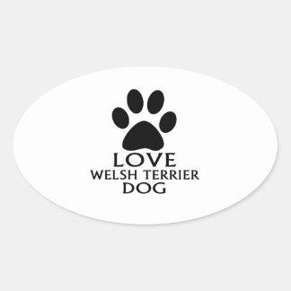 LOVE WELSH TERRIER DOG DESIGNS OVAL STICKER