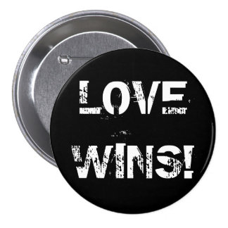 LOVE WINS! 7.5 CM ROUND BADGE