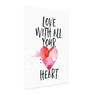 Love with all your Heart Canvas Print