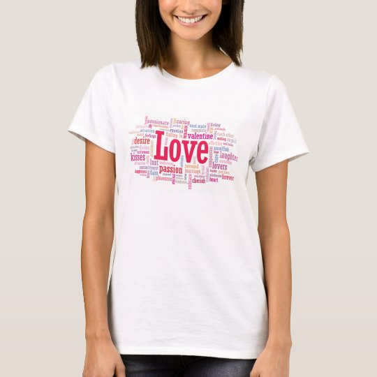 LOVE word cloud T Shirt