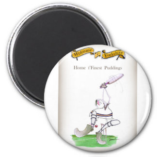 Love Yorkshire Cricket 'finest puddings' Magnet