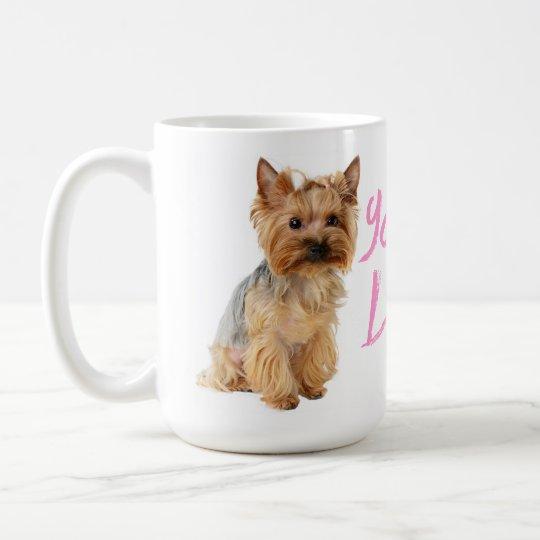 Love Yorkshire Terrier Puppy Dog - Yorkie Coffee