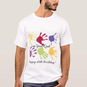 Love You Dad Happy 40th Birthday T Shirt