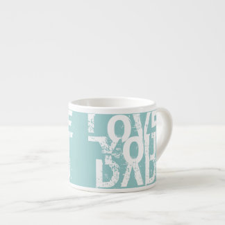 LOVE YOU DAD'  MUG ESPRESSO MUG