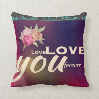 """Love you forever"" romantic cushion with roses"