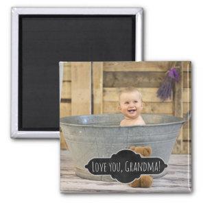Love You Grandma | Custom Instagram Baby Photo Magnet