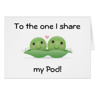 """""""LOVE YOU/HAPPY ANNIVERSARY"""" TO ONE I SHARE POD CARD"""