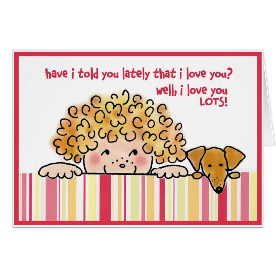 Love You Lots! Card