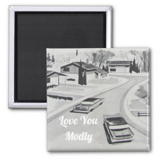 Love You Modly Midcentury Modern Architecture Magnet