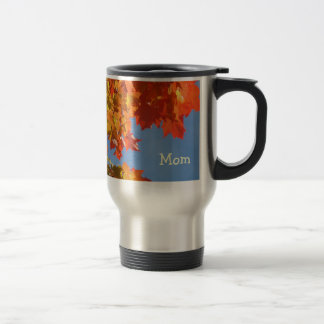 Love You Mom! Coffee Travel mug gifts Leaves Mugs