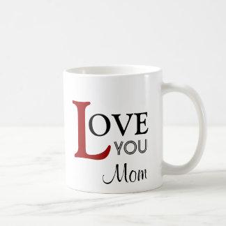 Love You Mom Custom Name Coffee Mugs