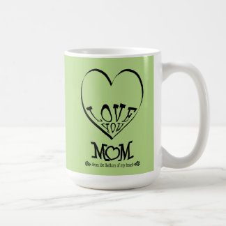 Love you mom from the bottom of my heart (green) coffee mug