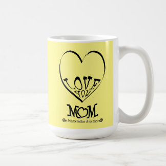 Love you mom from the bottom of my heart (yellow) coffee mug