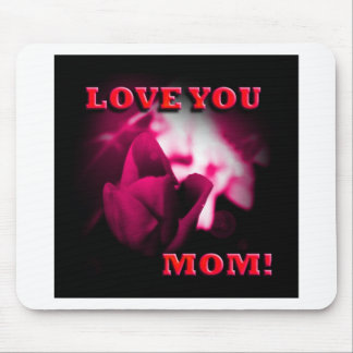 Love You Mom red rose design Mousepad