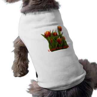Love You Mom - Tulips The MUSEUM Zazzle Sleeveless Dog Shirt
