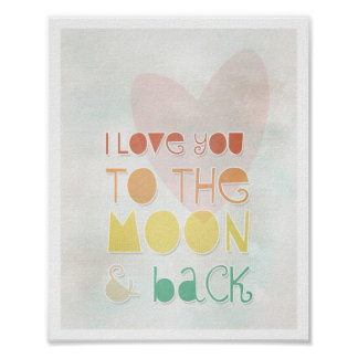 Love You Moon Back Art Love Quotes Valentine s Day Poster