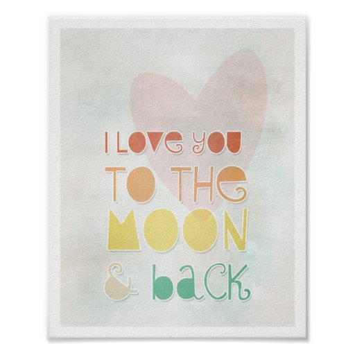 Love You Moon Back Art Love Quotes Valentine's Day Poster