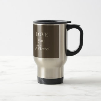 Love You More Heart Pillow Valentines Travel Mug