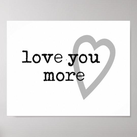 love you more modern black white grey heart
