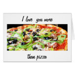 LOVE YOU MORE THAN PIZZA-HAPPY BIRTHDAY GREETING CARD