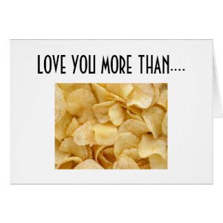 LOVE YOU MORE THAN POTATO CHIPS CARD