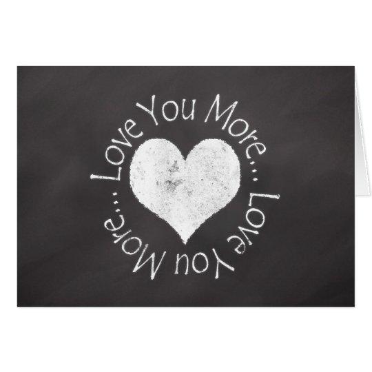 Love You More Valentine Card