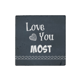 Love You Most Stone Magnet