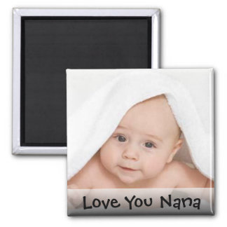 Love You Nana Photo Magnet
