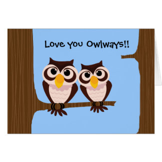 Love you Owlways 2 Owls Greeting Card