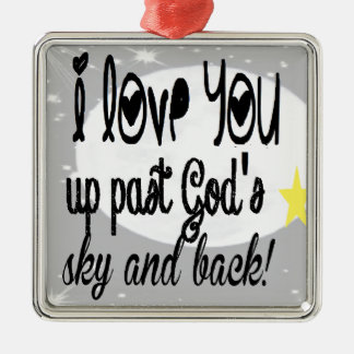 Love you past God's Sky Silver-Colored Square Decoration