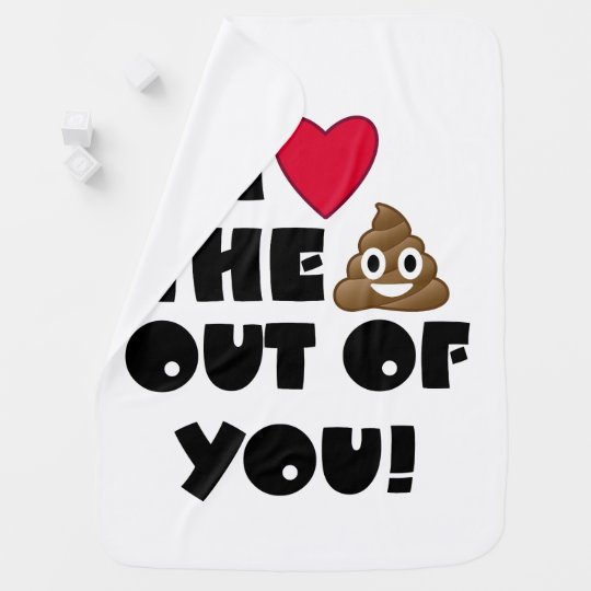 Love You Poo Baby Blanket