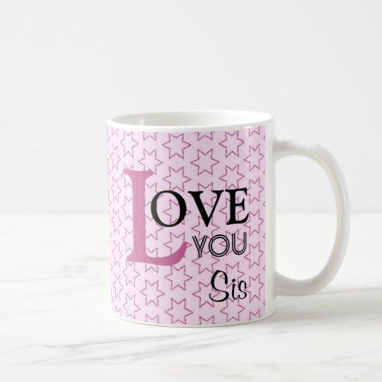 Love You Sis Custom Name Pink Stars Coffee
