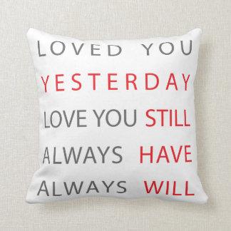 Love You Still Pillow
